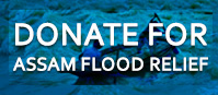 DONATE FOR ASSAM FLOOD RELIEF