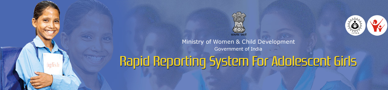 Rapid Reporting System - For Adolescent Girls