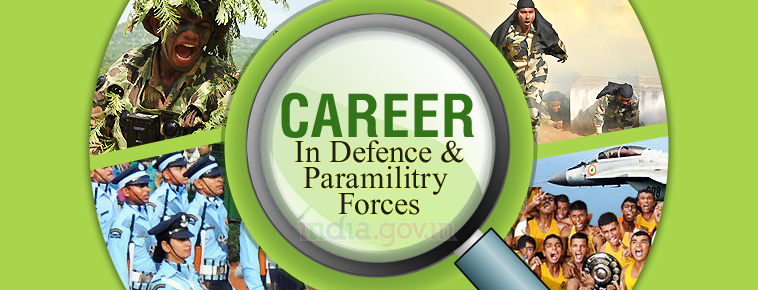 A career in Defence and Paramilitary Forces | National Portal of India