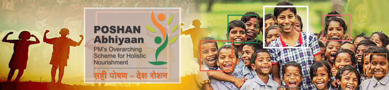 POSHAN Abhiyaan - PM's Overarching Scheme for Holistic Nourishment