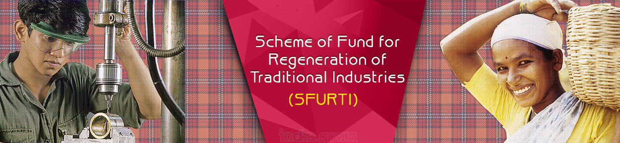 Scheme of Fund for Regeneration of Traditional Industries